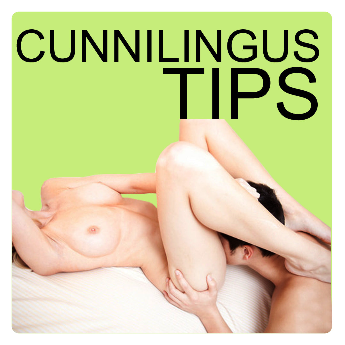 good cunnilingus technique