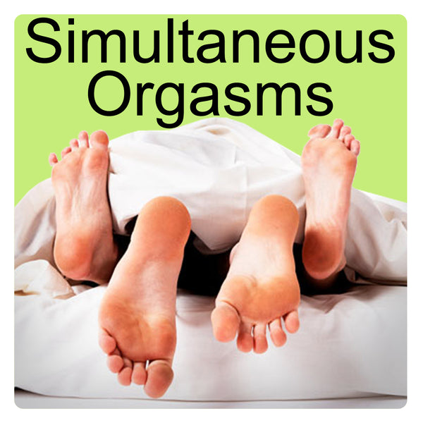 Come Together - Simultaneous Orgasms