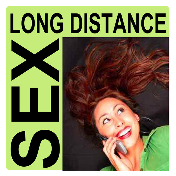 Long Distance Sex While They're Away