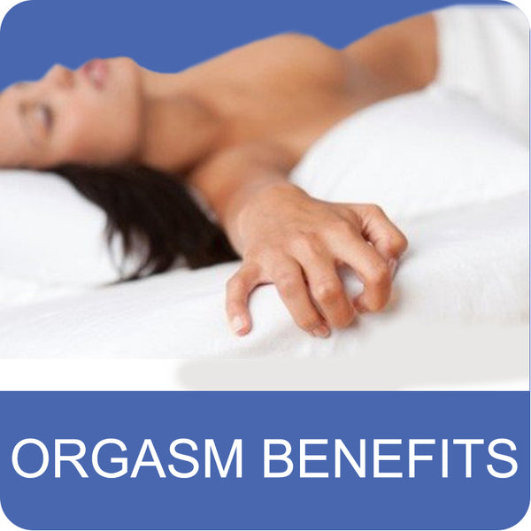 Top Benefits of Orgasms