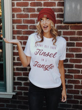 Don't Get Your Tinsel In A Tangle T Shirt