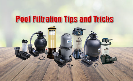 Pool Filtration Tips and Tricks