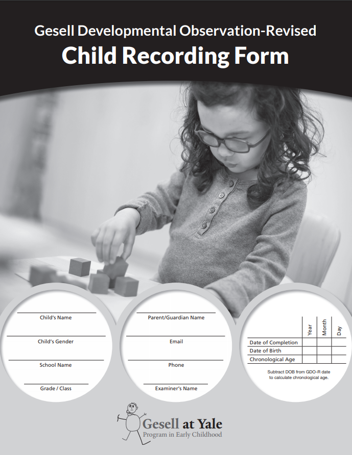 GDO-R Child Recording Forms