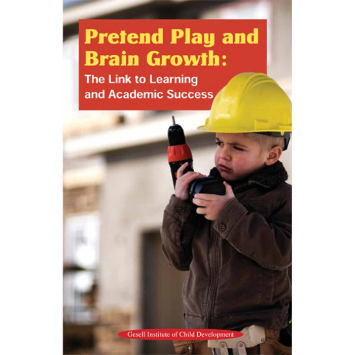 Pretend Play and Brain Growth: The Link to Learning and Academic Success