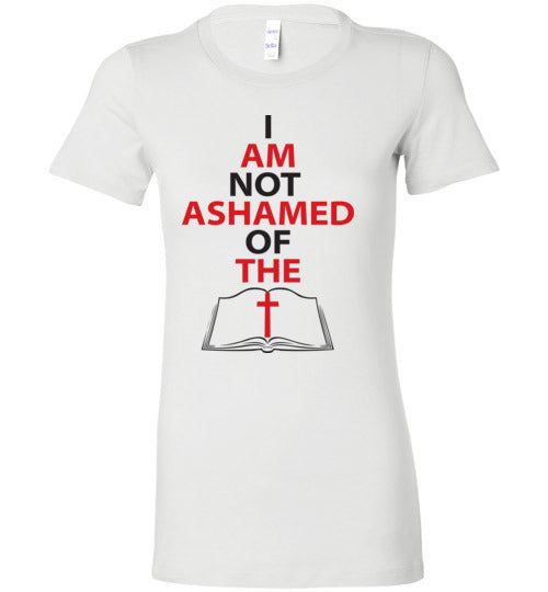 Romans 1:16, At The Cross, Not Ashamed, Ladies Favorite Tee, S-2XL