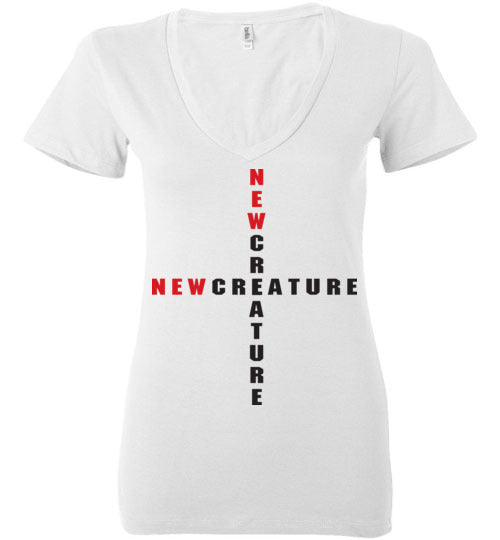 2 Corinthians 5:17, At The Cross, New Creature, Ladies Deep V-Neck, S-2XL