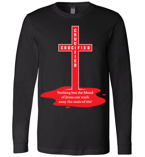 Isiah 53:5, At The Cross, Crucified Long Sleeve T-Shirt, S-YL