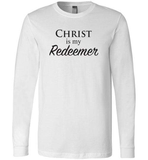 Isiah 47:4, Christ is My Redeemer, Long Sleeve T-Shirt, S-YL