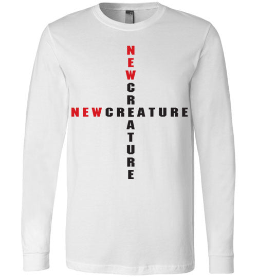 2 Corinthians 5:17, At The Cross, New Creature, Long Sleeve T-Shirt, S-YL