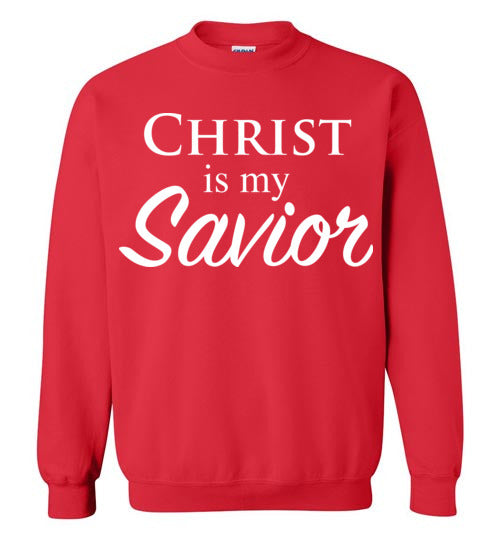 Luke 2:11, Christ is My Savior, Crewneck Sweatshirt, S-YL