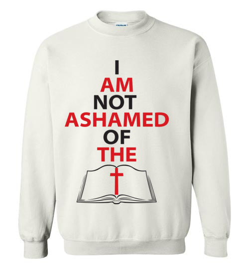 Romans 1:16, At The Cross, Not Ashamed, Crewneck Sweatshirt, S-YL