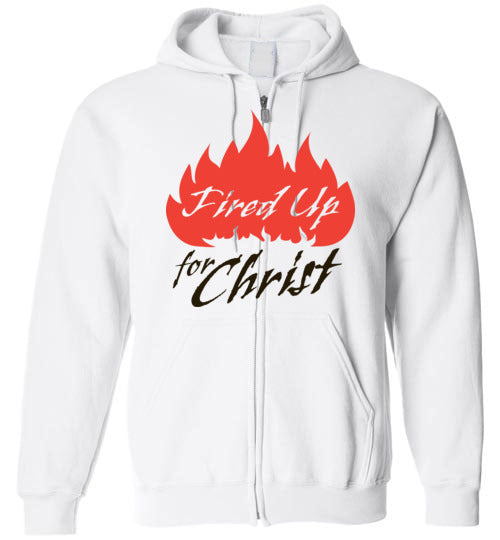 Jeremiah 20:9, Fired Up for Christ, Zip Hoodie, S-YXL
