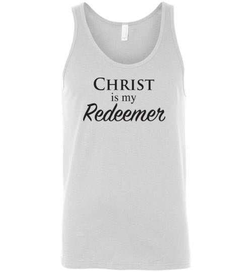 Isiah 47:4, Christ is My Redeemer, Unisex Tank, S-2XL