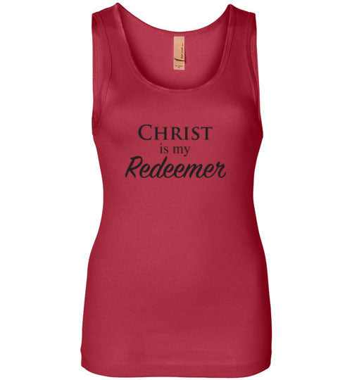 Isiah 47:4, Christ is My Redeemer, Next Level Womens Jersey Tank, S-2XL
