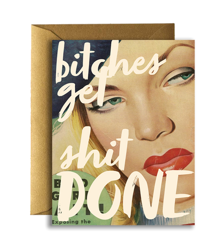 bitches get things done