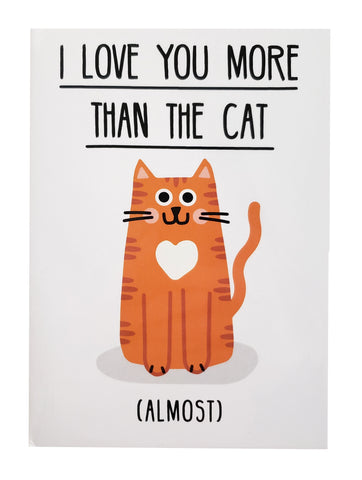 Valentine's Day Card love you more than the cat