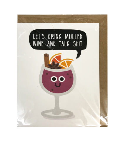 Let's Drink Mulled Wine