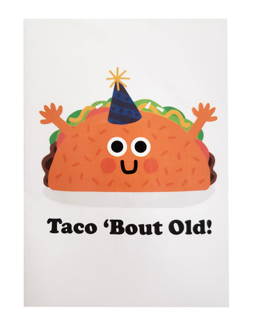 Birthday Taco Bout Old
