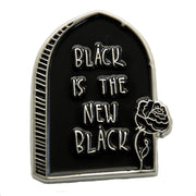 Black is the new black Pin