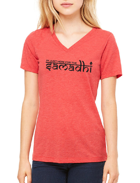 Twin Flames Apparel : I'm Just Here For The Samadhi - V Neck Relaxed (Ladies) - Red Triblend