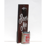 """Beer Me"" Beer Bottle Opener"