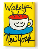 Wake Up New York Magnet