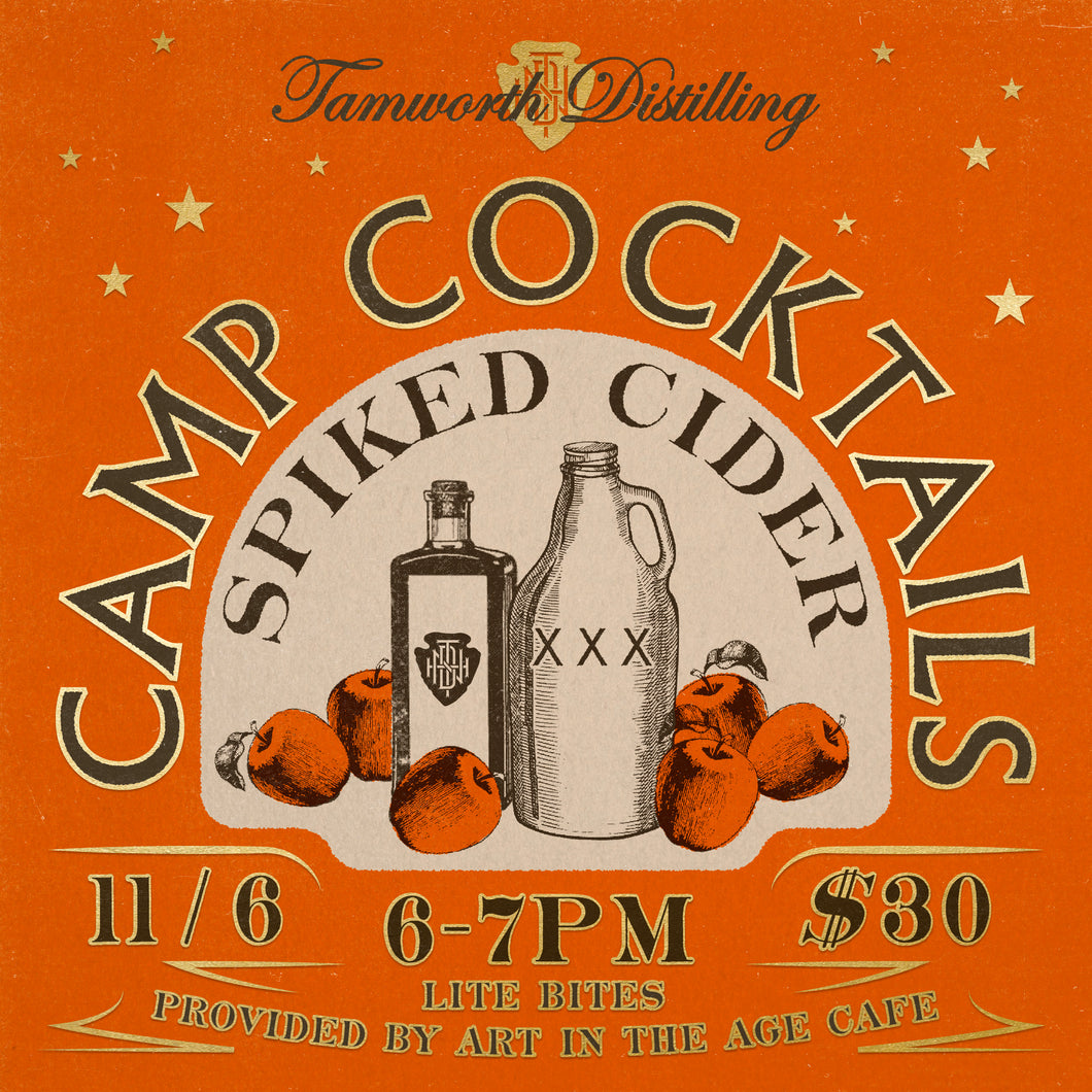 11/6 - Camp Cocktails - Spiked Cider Workshop - CLASS #2 SOLD OUT!