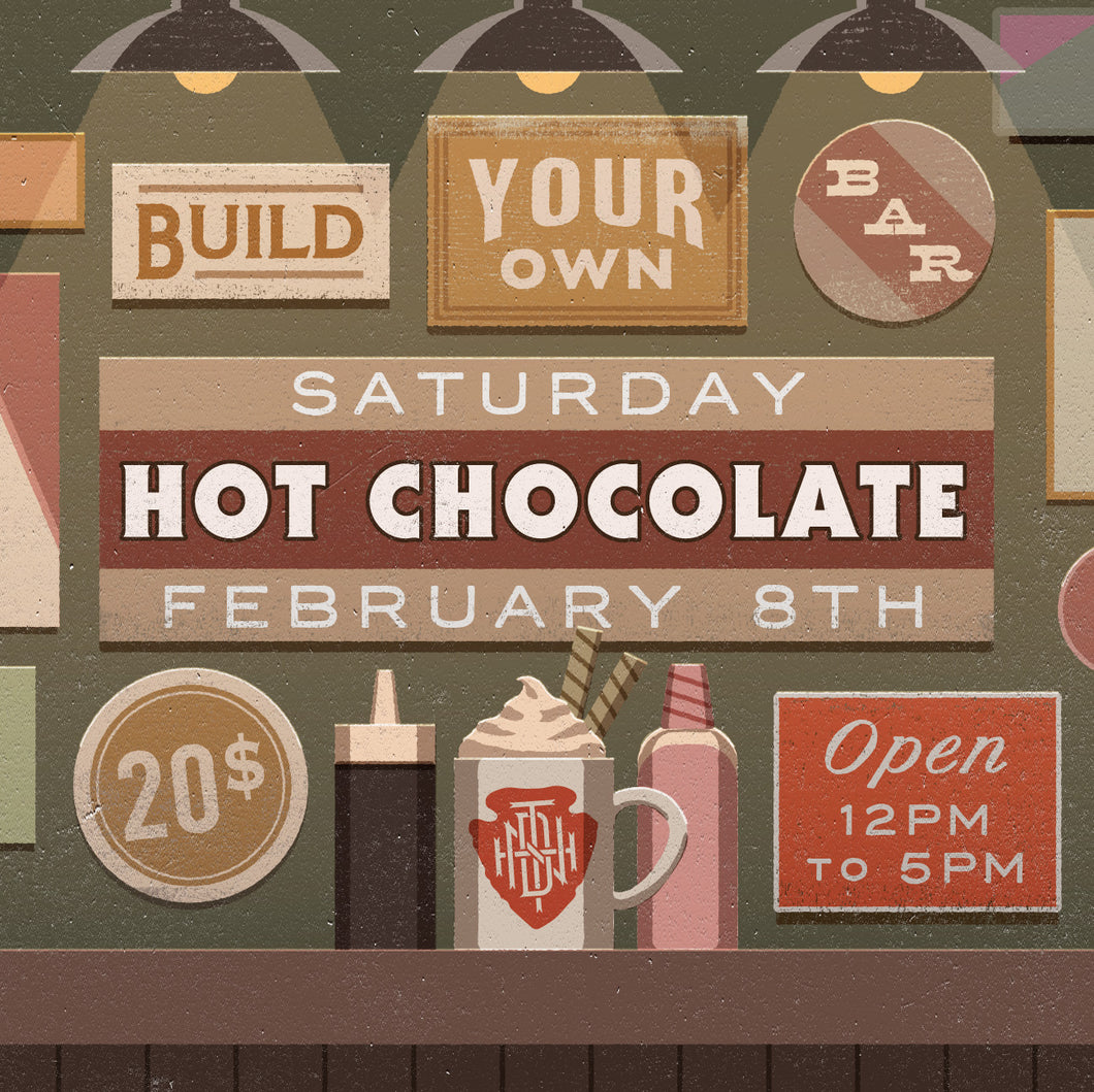 Build Your Own Bar: Hot Chocolate - 2/8/20 RSVP