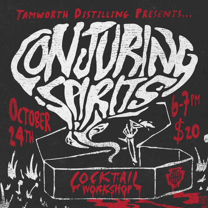 Conjuring Spirits: Cocktail Workshop 10/24