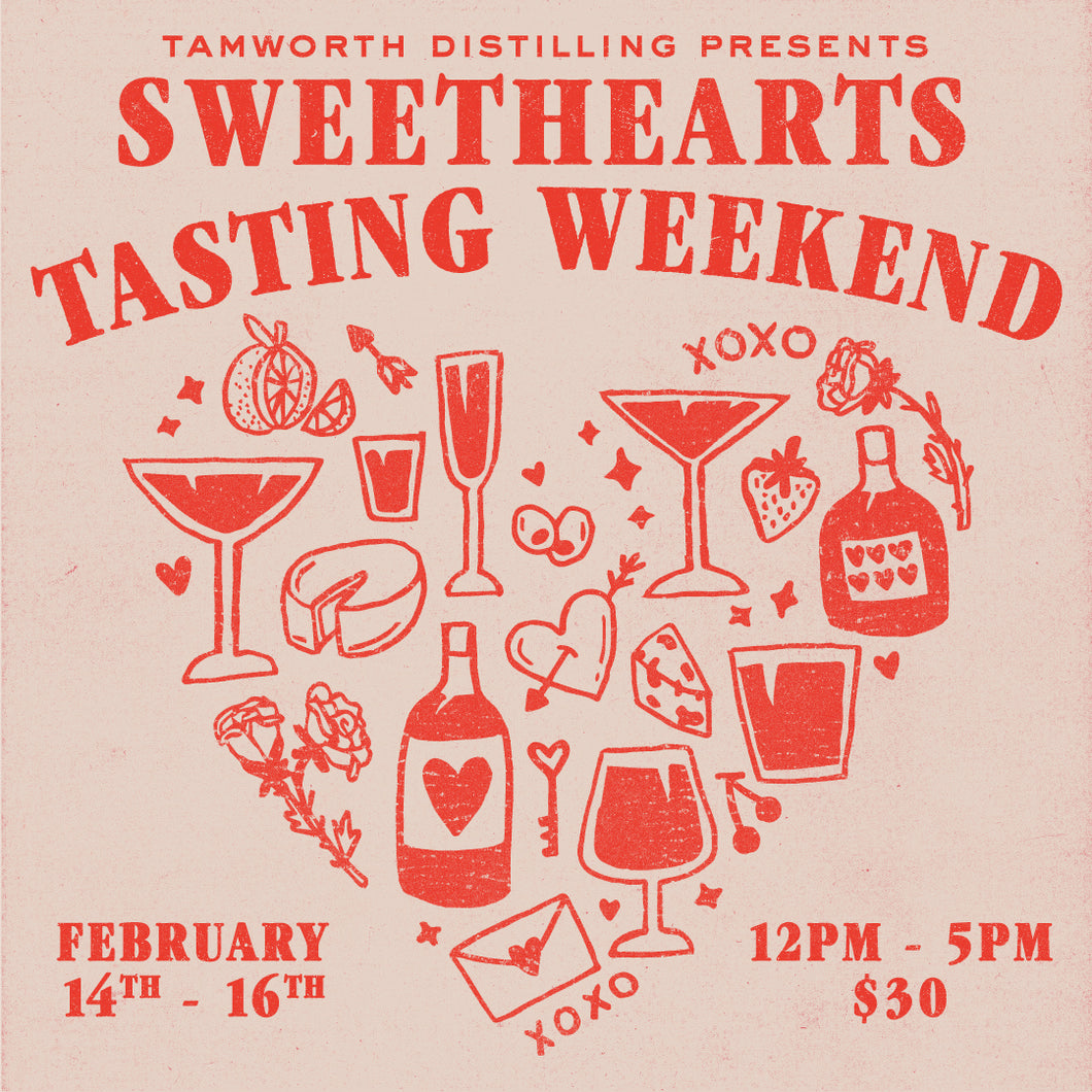 Sweethearts Tasting Weekend 2/14-16/20 - RSVP