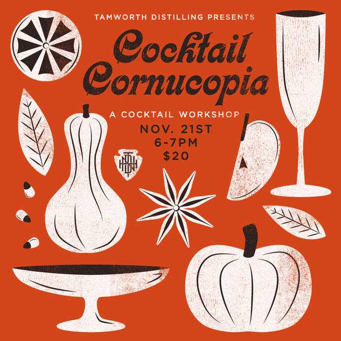 Cocktail Cornucopia: A Holiday Cocktail Workshop