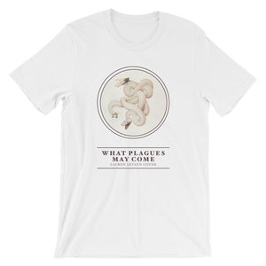 What Plagues May Come T-Shirt