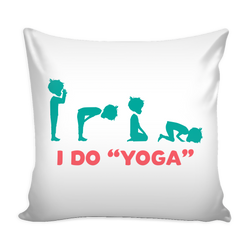 "I Do ""Yoga"" Pillow Cover"