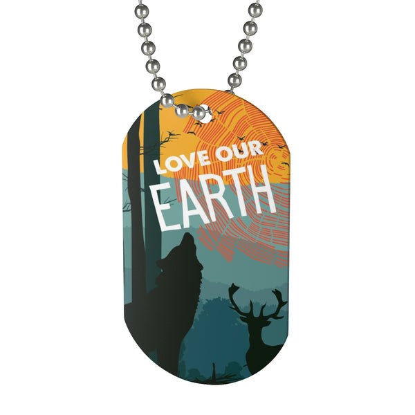 Love Our Earth Earth Day 2019 Dog Tag (Forest Theme)