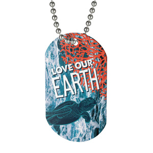 Love Our Earth Earth Day 2019 Dog Tag (Ocean Theme)
