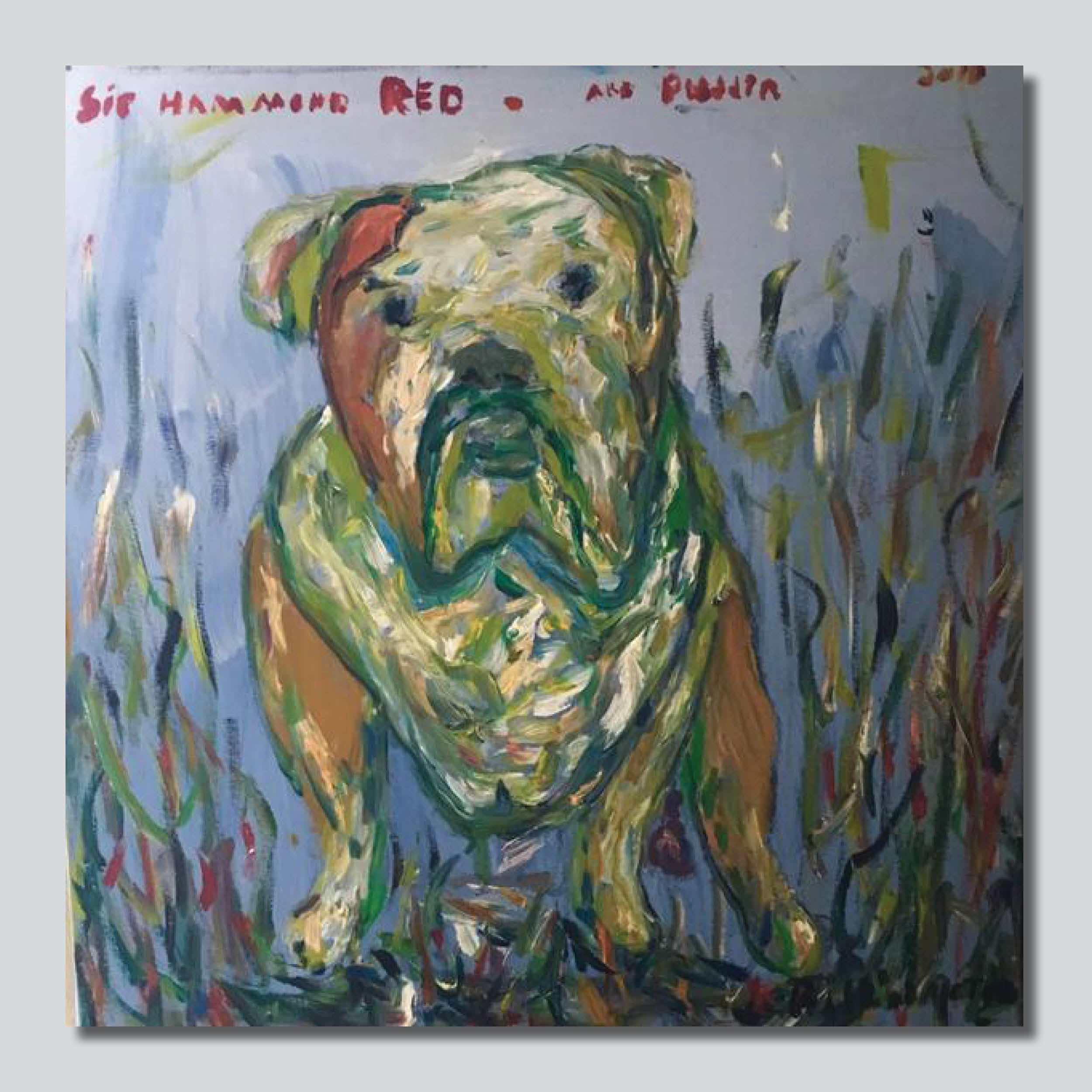 """Original Art"" Sir Hammer Red Bulldog 20"" x 20"" Oil On Canvas"