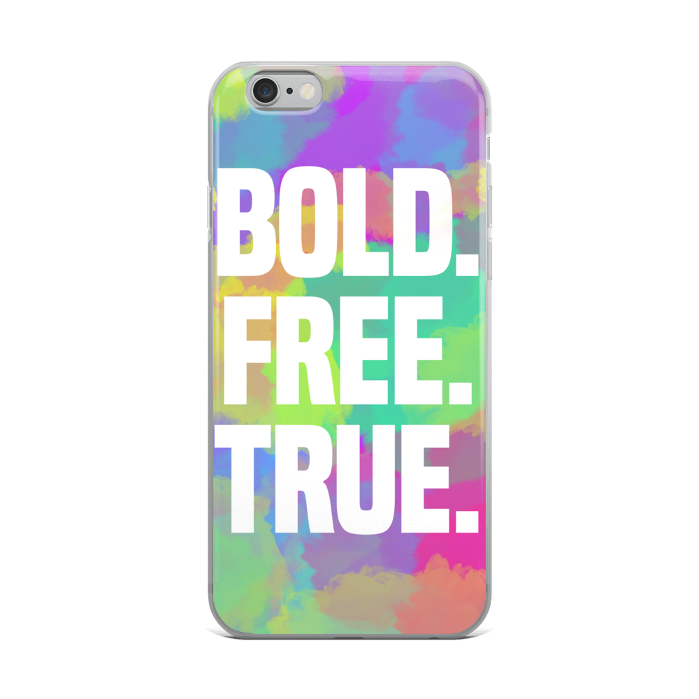 """Bold. Free. True."" iPhone Case"