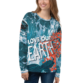 Love Our Earth (Ocean Theme) Unisex Sweatshirt