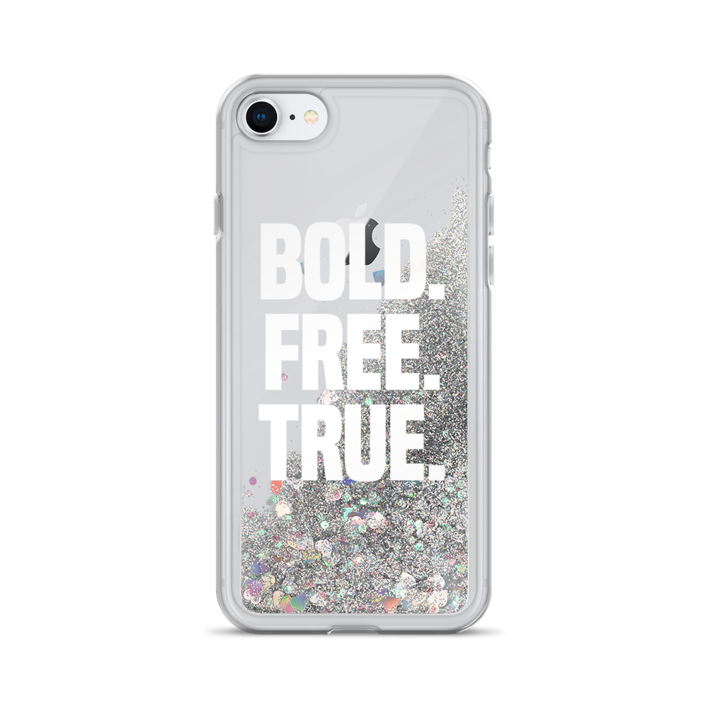 """Bold. Free. True"" Liquid Glitter iPhone Case"