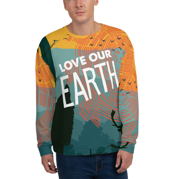 Love Our Earth (Forest Theme) Unisex Sweatshirt