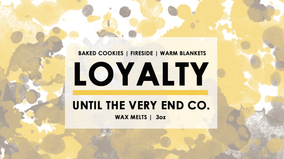 Loyalty Wax Melts