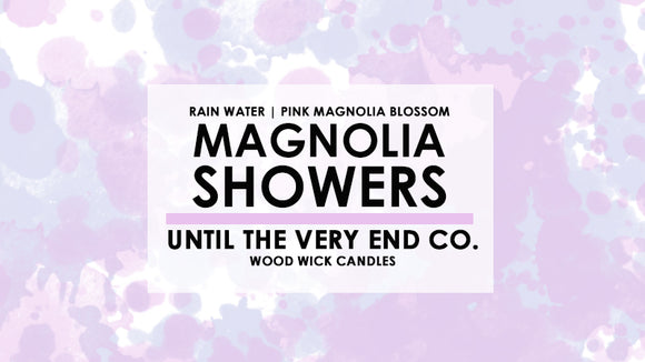 Magnolia Showers