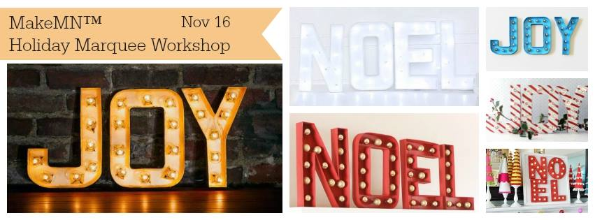 MakeMN | Pinterest workshop | DIY Workshop | Holiday Marquee | Carver Junk Company | Minneapolis