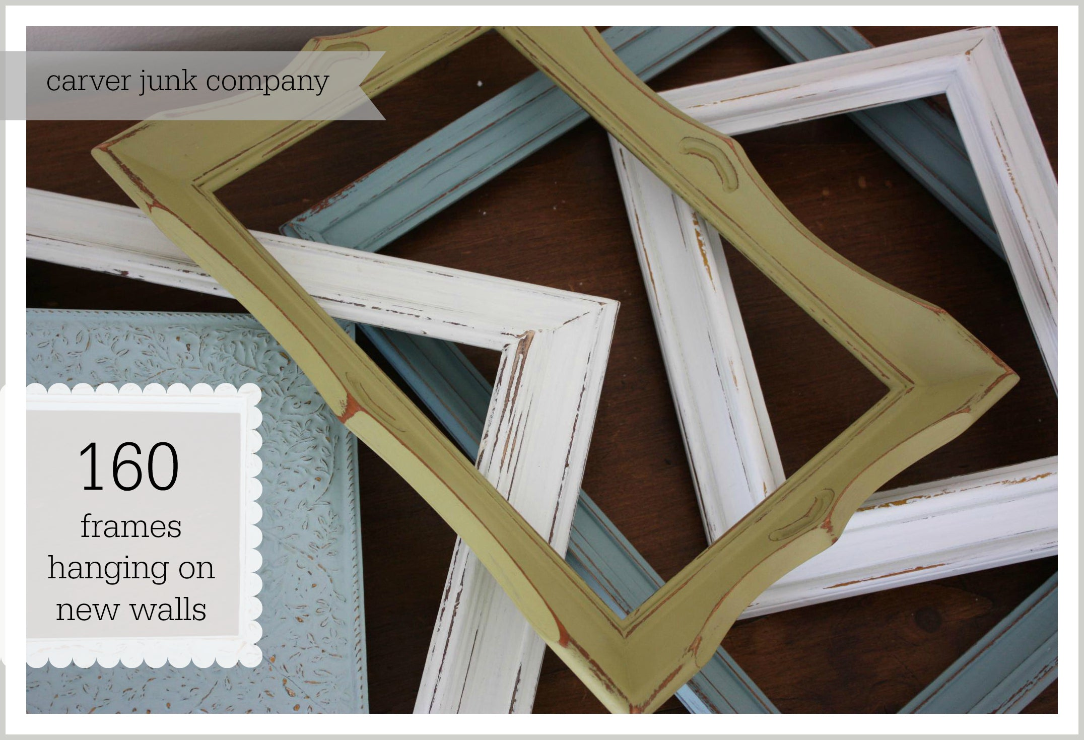 Carver Junk Company | 2014 Year in Review | Frames Sold | Handmade Handpainted Picture Frames Gallery Wall