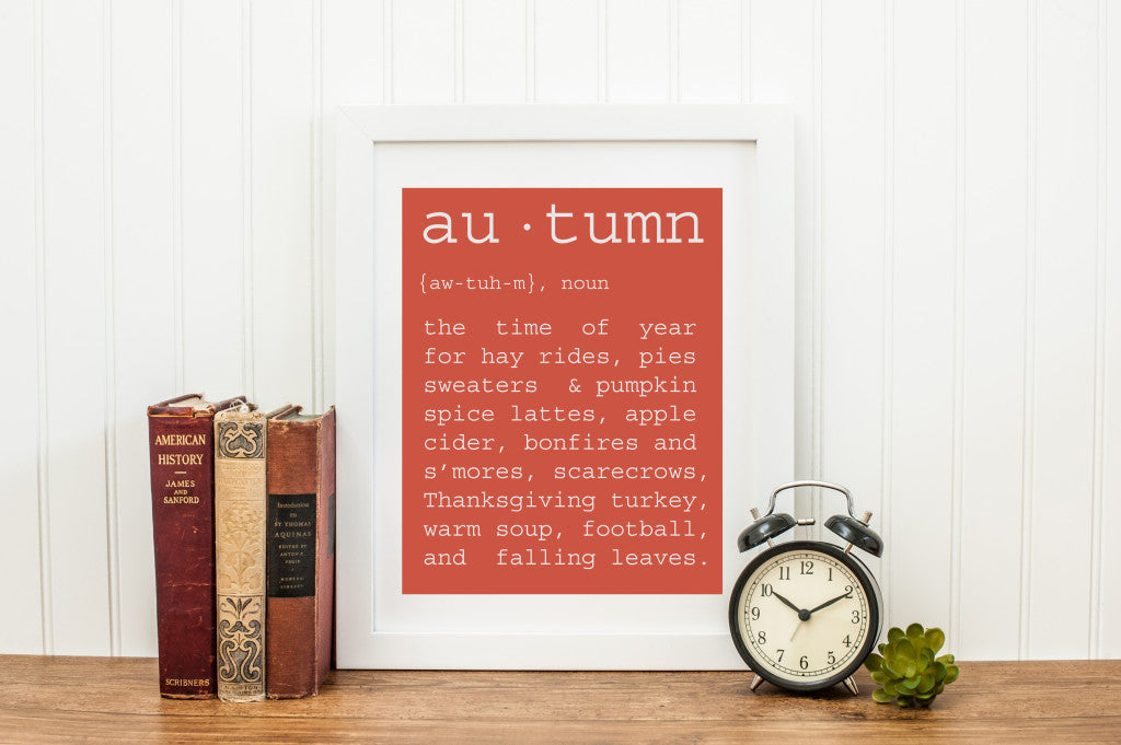 Autumn Definition Art Print | Minneapolis Wall Decor Wall Art | Made in MN | Minnesota Artist | hayrides, pies, sweaters, pumpkin spice latte, apple cider, bonfires, leaves, fall