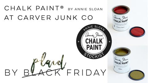Chalk Paint by Annie Sloan now available at Carver Junk Company in Chaska, MN