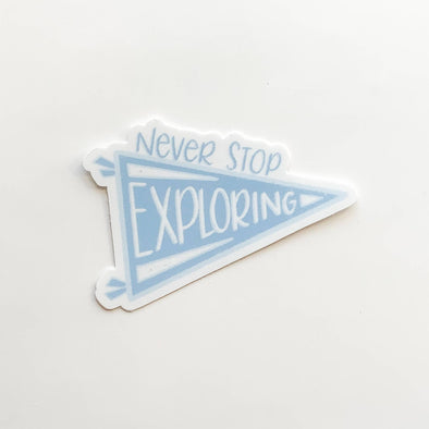 Never Stop Exploring Pennant Sticker 3x3in.