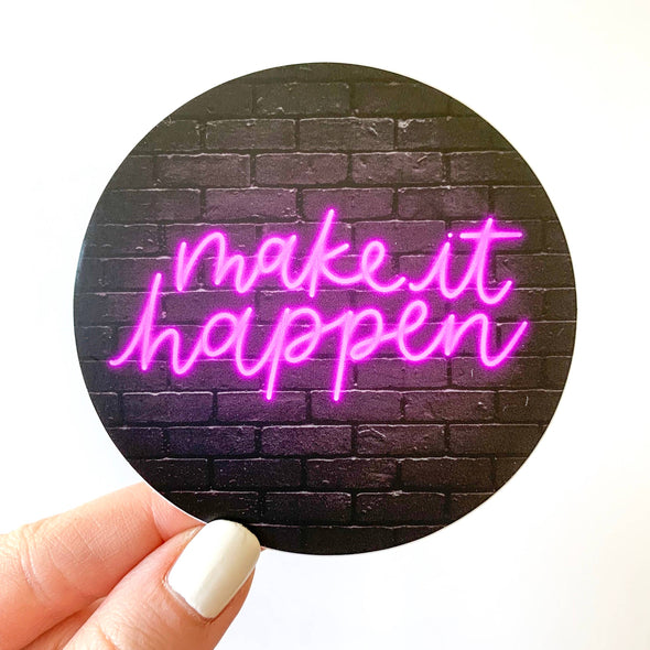 Make It Happen Purple Neon Sign Sticker 3x3in.