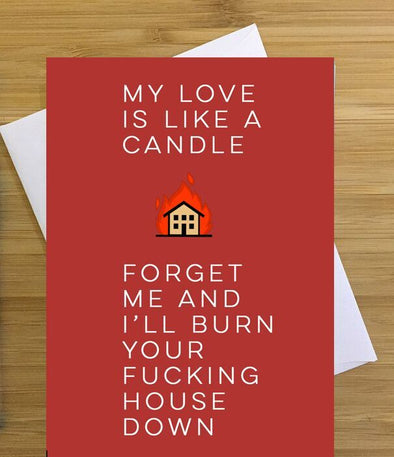 Burn Your House Down Greeting Card