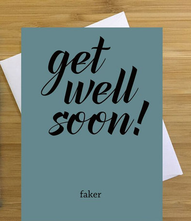 Get Well Soon Faker Greeting Card
